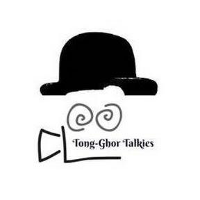 Tong Ghor Talkies