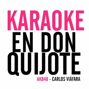 Karaoke en Don Quijote