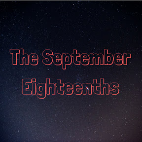 The September Eighteenths