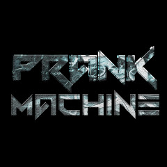 Prank Machine