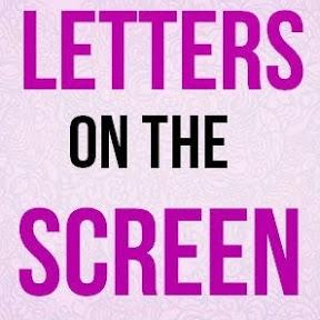 LettersOnTheScreen