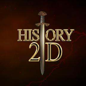 HISTORY 2D
