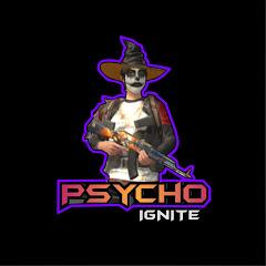 psycho IGNITE