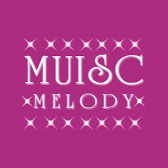 MUISC MELODY