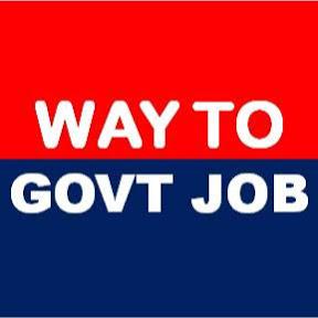 WAY TO GOVT JOB.
