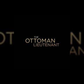 The Ottoman Lieutenant - Topic