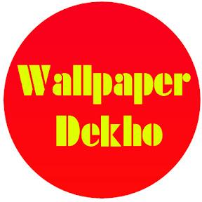 Wallpaper Dekho