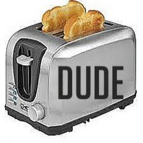 Toaster DuDe
