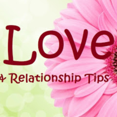 Love and Relationship Tips