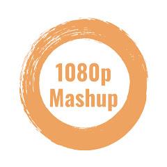 1080p Mashup