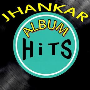 JHANKAR ALBUM HiTS