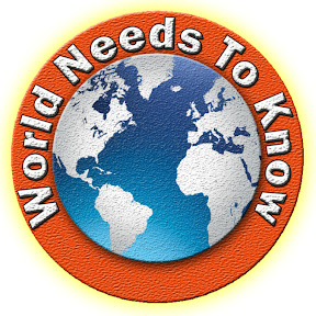 World Needs To Know