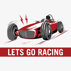 LETS GO RACING