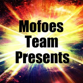 MofoesTeamPresents
