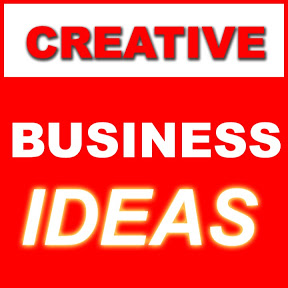 CREATIVE BUSINESS IDEAS