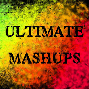Ultimate Mashups