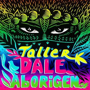 Taller Dale Aborigen