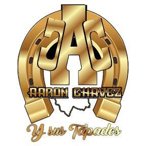 AARON CHAVEZ Y SUS TAPADOS