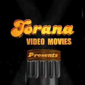 Torana Video Movies