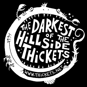 The Darkest of the Hillside Thickets