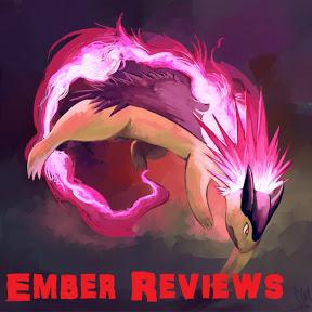 Ember Reviews