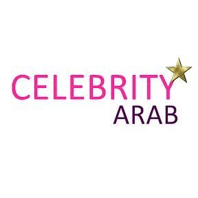 Celebrity Arab - المشاهير العرب