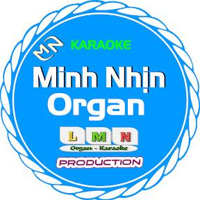 ORGAN MINH NHỊN