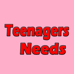 Teenagers Needs