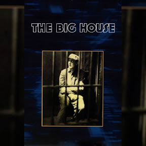 The Big House - Topic