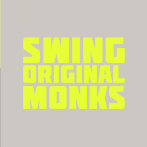 SWING ORIGINAL MONKS
