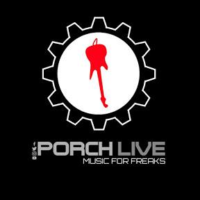 Porch Live