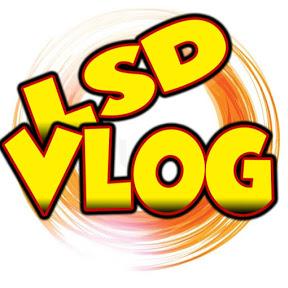 LSD Vlogs