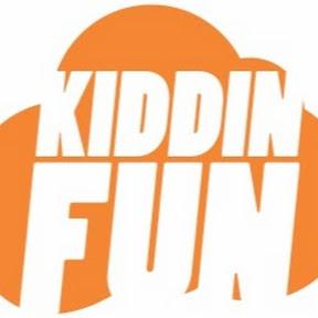 kiddin fun