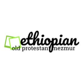 Ethiopian old Protestant mezmur