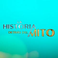 La Historia Detrás del Mito