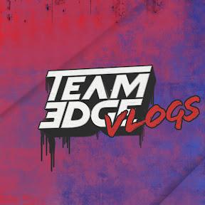 Team Edge Vlogs