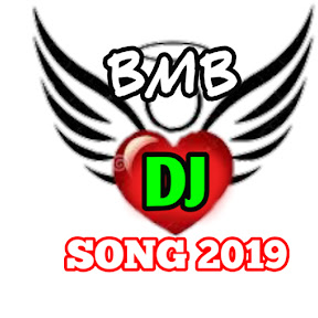 BMB Dj Song 2019
