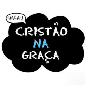 Cristão na Graça - Christiann Sousa