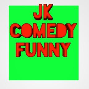 JK. comedy funny