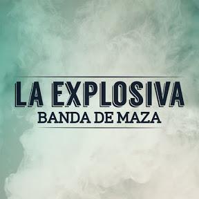 La Explosiva Banda De Maza