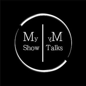 My Show My Talks