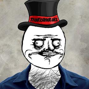 TrollzAndLolz