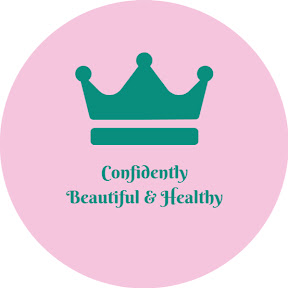 Confidently Beautiful and Healthy