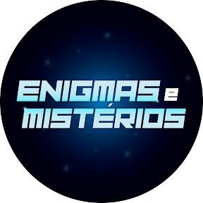 Enigmas e Mistérios