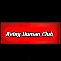 Being Human Club