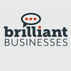 Brilliant Businesses
