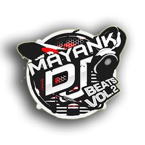 Mayank Dj