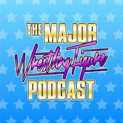 The Major Wrestling Figure Podcast