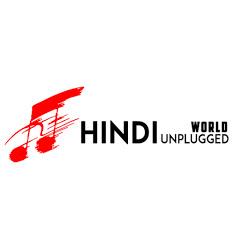 Hindi Unplugged World