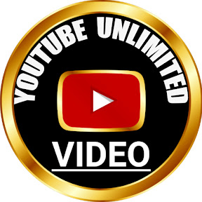 YOUTUBE UNLIMITED VIDEO